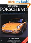 Original Porsche 911: The Guide to Al...