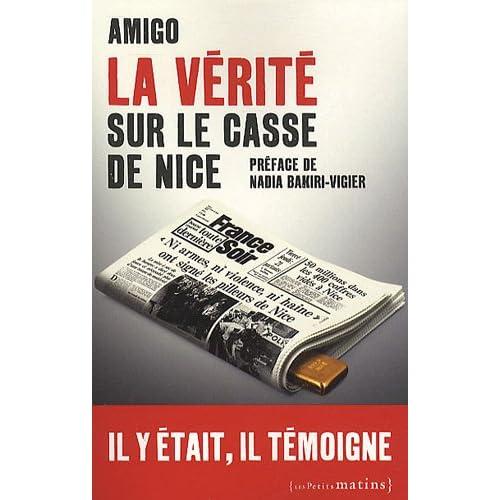 La vérité sur le casse de Nice