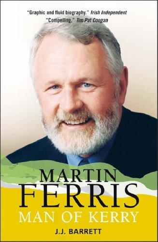 Martin Ferris: Man of Kerry
