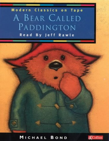 A Bear Called Paddington (Modern Classics on Tape): Unabridged