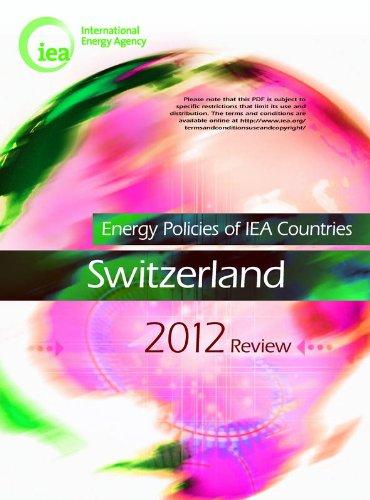 Switzerland 2012 energy policies of iea countries (anglais)