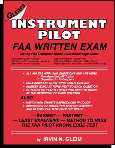Instrument Pilot: FAA Written Exam for the FAA Computer-Based Pilot Knowledge Tests por N. Glen Irvin