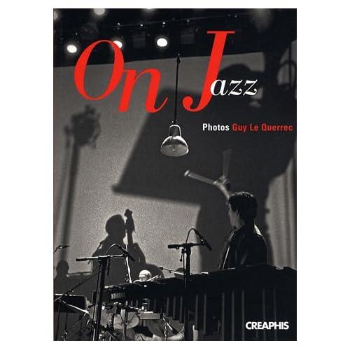 On jazz. Vingt ans de l'orchestre national de jazz( CD offert)