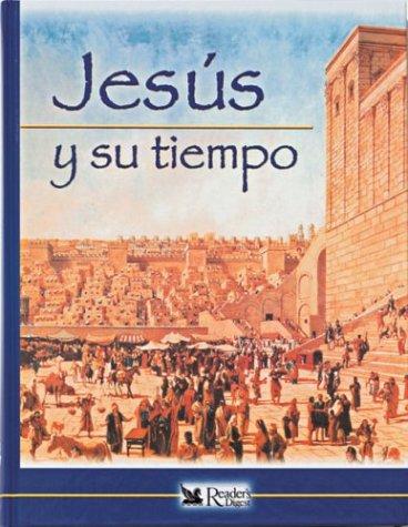 Jesus y Su Tiempo por Reader's Digest