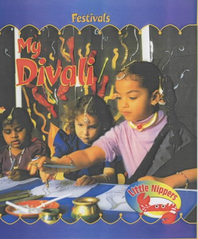 Little Nippers: My Divali Hardback (Little Nippers: Festivals)