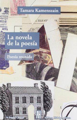 La novela de la poesía (la lengua) por Tamara Kamenszain