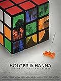 Holger und Hanna [und der ganze kranke Rest]