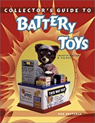 Collector's Guide to Battery Toys: Identification and Values