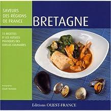 Bretagne : 33 Recettes et les astuces pratiques des Cercles Culinaires