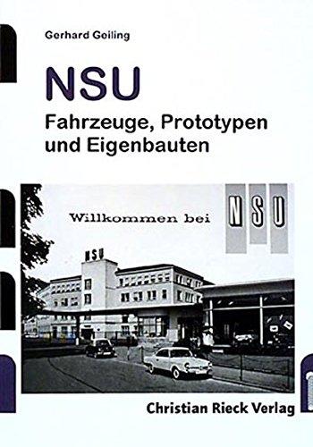 NSU: Fahrzeuge, Prototypen und Eigenbauten