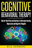 Best Books For Depressions - Cognitive Behavioral Therapy : Master Your Brain Review