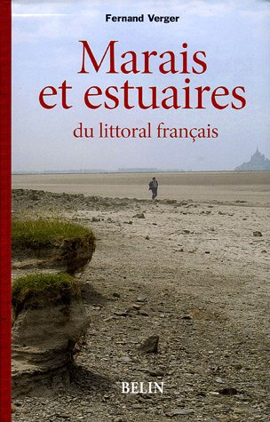 Marais maritimes et estuaires : Du littoral français