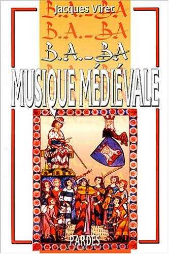 B.A.-BA de la musique médiévale