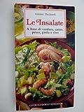 eBook Gratis da Scaricare LE INSALATE A base di verdura carne pesce pasta e riso (PDF,EPUB,MOBI) Online Italiano