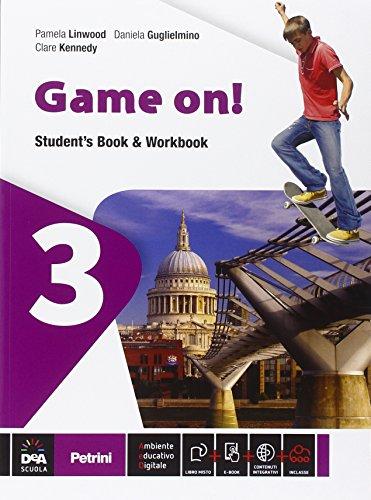 Game on! Student's book-Workbook. Per la Scuola media. Con e-book. Con espansione online: 3