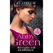 The Platinum Collection: Affairs To Remember: When Falcone's World Stops Turning / When Christakos Meets His Match / When Da Silva Breaks the Rules (Mills & Boon M&B)