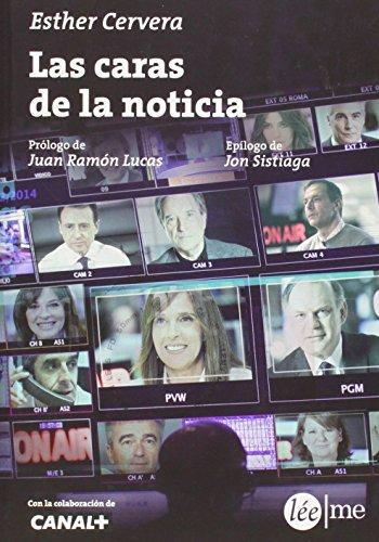 Las Caras De La Noticia (Ensayo)