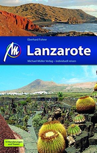 Lanzarote: Reiseführer mit vielen praktischen Tipps/18 Wanderungen und Touren