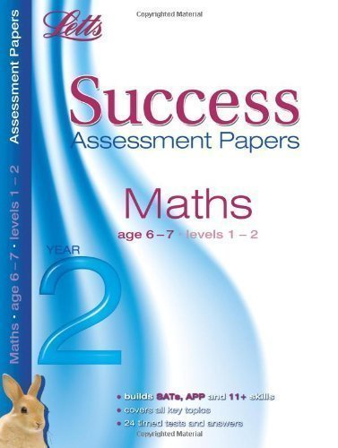 Letts Success Assessment Papers - Maths 6-7 Years by Hanley, Donna (2011)