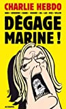 Degage Marine !: Written by Charlie Hebdo, 2014 Edition, Publisher: Editions Les Echappes [Paperback]