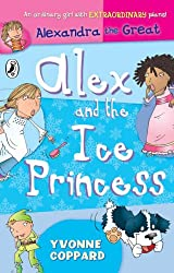 Alex and the Ice Princess: Alexandra the Great