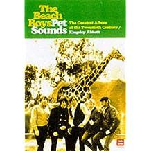 The Beach Boys' Pet Sounds: The Greatest Album of the Twentieth Century