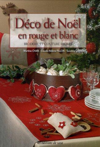 Déco de Noël en rouge et blanc : Broderie et couture faciles