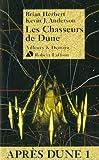chasseurs de Dune (Les) | Herbert, Brian (1947-....). Auteur