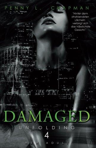Damaged (Unfolding)