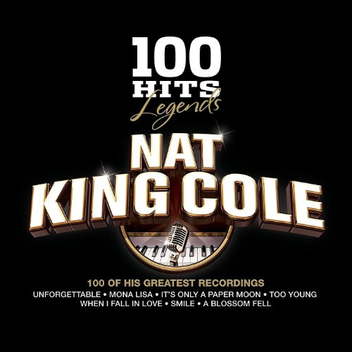 100 Hits Legends - Nat King Cole