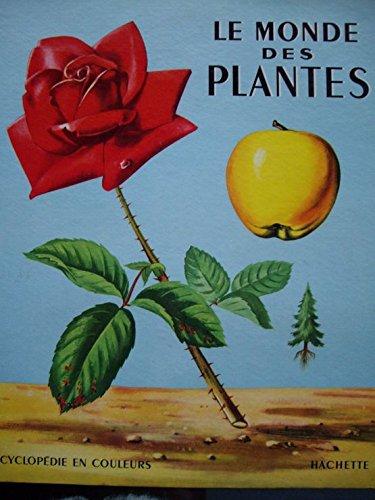 Le Monde des plantes, texte de Marcelle Vérité. Illustrations de Romain Simon. Généralités, les plantes dans le monde, les plantes alimentaires, les plantes industrielles