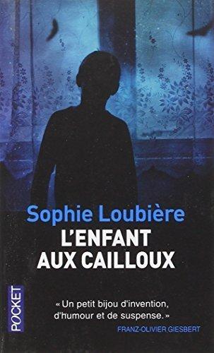 L'enfant Aux Cailloux (French Edition) by Sophie Loubiere (2014-03-13)