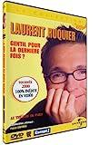 Laurent Ruquier : Gentil pour la dernière fois