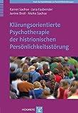 Klärungsorientierte Psychotherapie der histrionischen Persönlichkeitsstörung (Amazon.de)