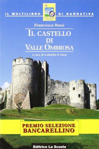 Il castello di valle Ombrosa