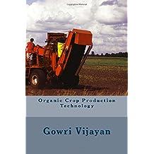 Organic Crop Production Technology