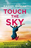 #10: Touch the Sky: The inspiring stories of women from across India who are writing their own destiny