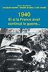 1940. Et si la France avait continue la guerre? par Sapir