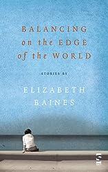 Balancing on the Edge of the World (Salt Modern Fiction)