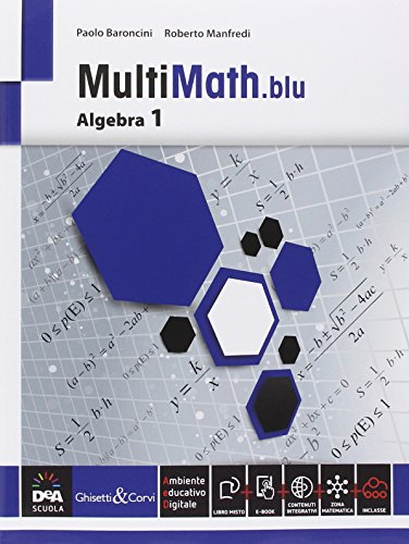Multimath blu. Algebra. Per le Scuole superiori. Con e-book. Con espansione online: 1