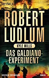 Das Galdiano-Experiment: Roman (COVERT ONE 10)