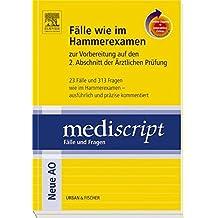 Fälle wie im Hammerexamen mit StudentConsult-Zugang: Zur Vorbereitung auf den 2. Abschnitt der Ärztlichen Prüfung