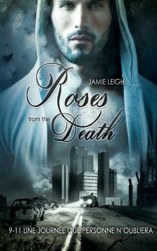 Roses from the Death (Livre gay, romance MxM)