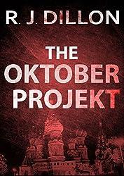 The Oktober Projekt (Nick Torr Spy Thriller Book 1) (English Edition)