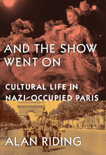 Portada del libro And The Show Went On: Cultural Life in Nazi-occupied Paris by Alan Riding (2012-06-21)