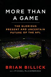 More than a Game: The Glorious Present--and the Uncertain Future--of the NFL (English Edition)