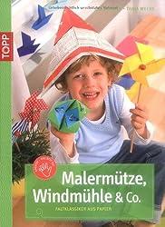Malermütze, Windmühle & Co.: Faltklassiker aus Papier