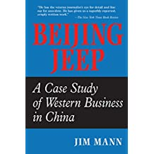 Beijing Jeep: A Case Study Of Western Business In China (English Edition)