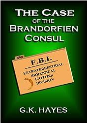 The Case of the Brandorfien Consul (EBE-FBI Files, Case 1)