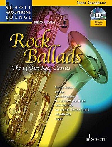 Rock Ballads: The 14 Best Rock Classics. Tenor-Saxophon und Klavier. Ausgabe mit CD